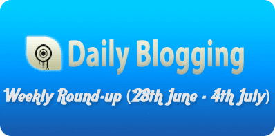 Daily Blogging Weekly Round-up