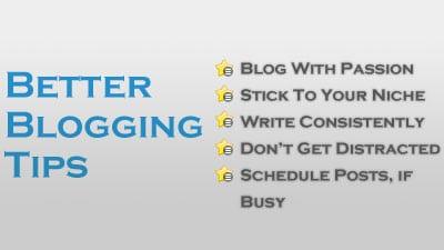 Better Blogging Tips