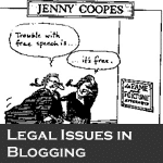 Legal Issues in Blogging